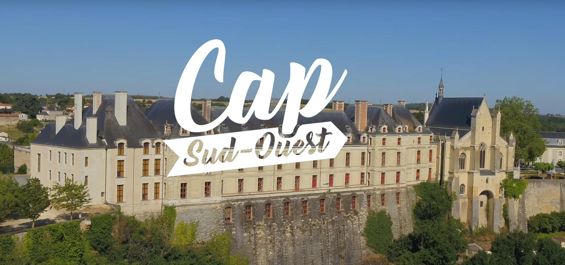 Cap Sud Ouest : Deux Sèvres, aventure patrimoine ! En escale à Thouars